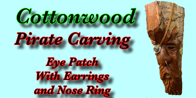 Pirate Cottonwood Bark Carving