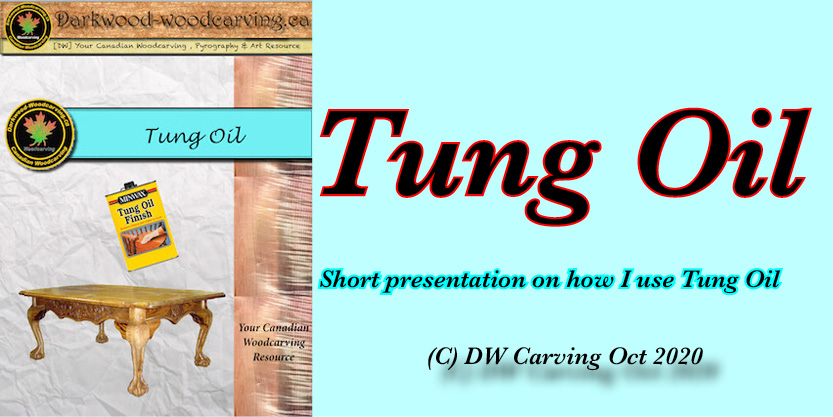 Tung Oil, Free carving lessons, free carving e-books  and free carving tutorials coming soon