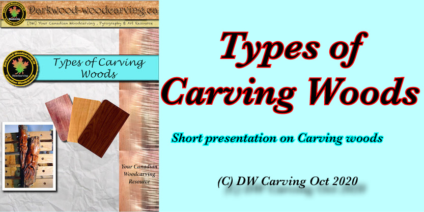 Type of carving woods, Free carving lessons, free carving e-books  and free carving tutorials coming soon