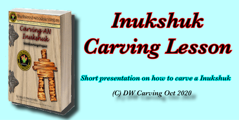 How to carve an Inukshuk, Free carving lessons, free carving e-books  and free carving tutorials coming soon