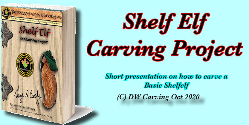 Shelf Elf Carving Project, Free carving lessons, free carving e-books  and free carving tutorials coming soon